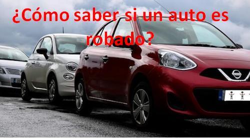 Sé un comprador previsivo: ¿Cómo saber si un auto es robado?