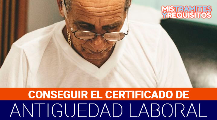 Certificado de Antigüedad Laboral