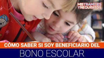 Cómo saber si soy beneficiaria del bono de asistencia escolar