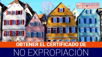 Certificado de no expropiación