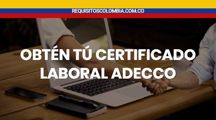 Certificado laboral adecco
