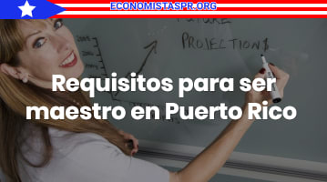 Requisitos para ser maestro en Puerto Rico
