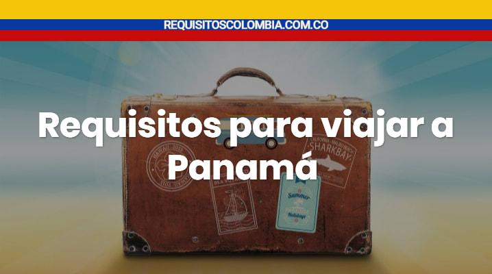 Requisitos para viajar a Panamá