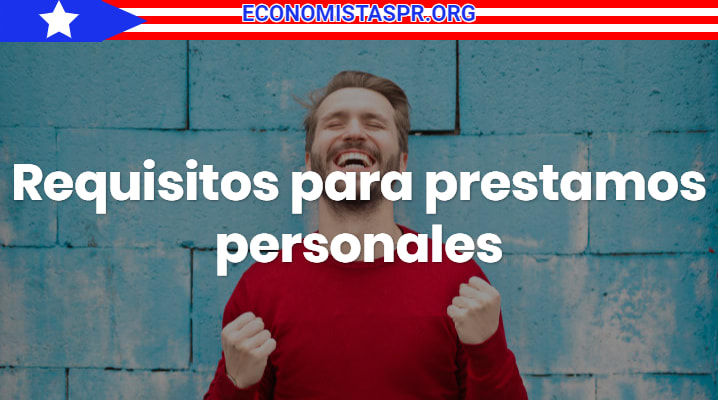 Requisitos para préstamos personal