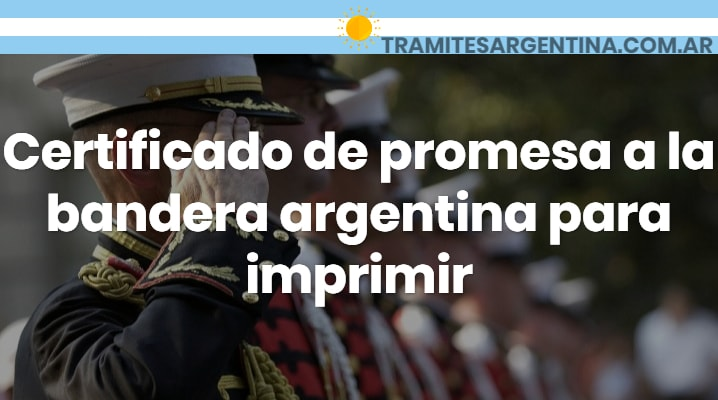 Certificado de promesa a la bandera argentina para imprimir