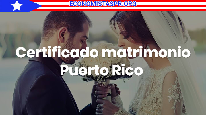 Certificado matrimonio Puerto Rico