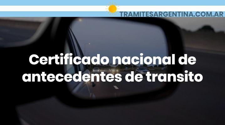 Certificado nacional de antecedentes de transito