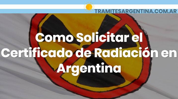 Como Solicitar el Certificado de Radiación en Argentina