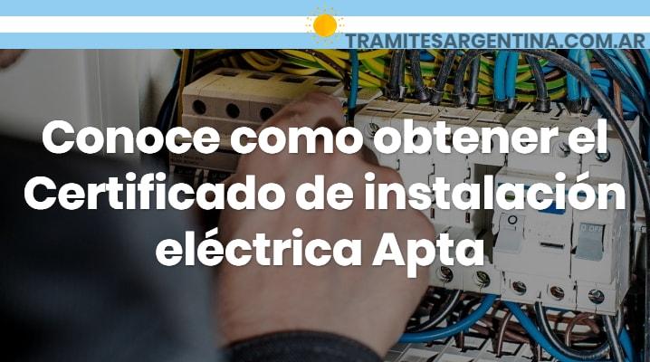 Conoce como obtener el Certificado de instalación eléctrica Apta