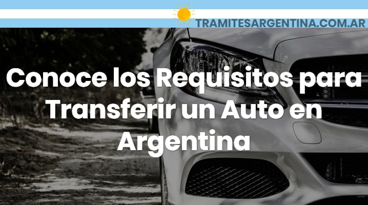 Requisitos para transferir un auto