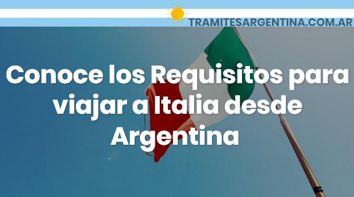 Requisitos para viajar a Italia desde Argentina
