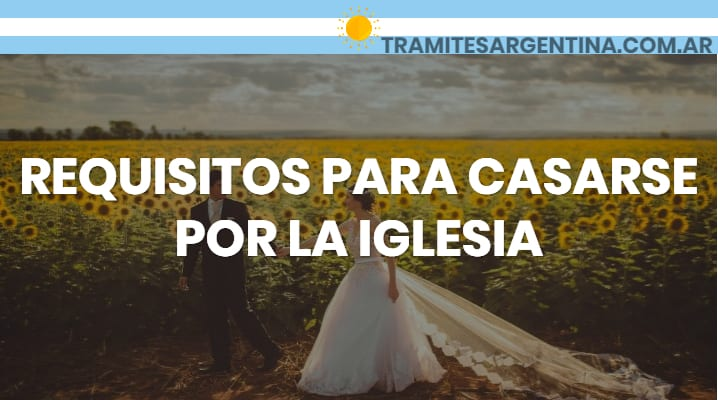 Requisitos para casarse por iglesia