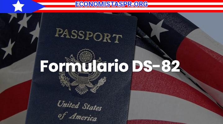 Formulario DS-82