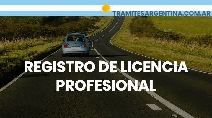 Requisitos para el Registro de Licencia Profesional