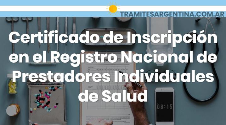 Certificado de Inscripción en el Registro Nacional de Prestadores Individuales de Salud