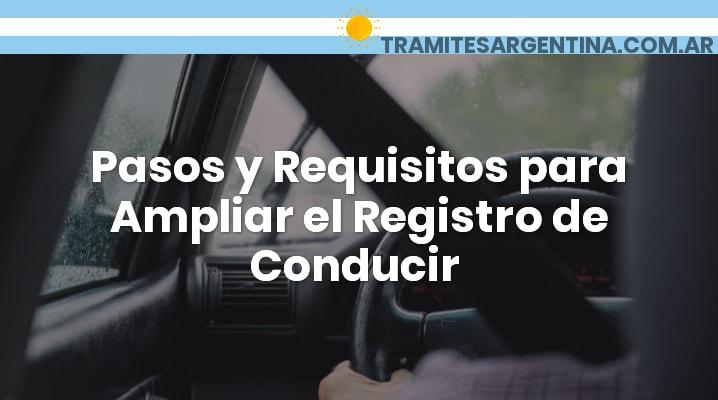 Requisitos para ampliar el registro de conducir