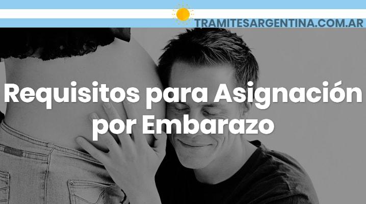 Requisitos para Asignación por Embarazo