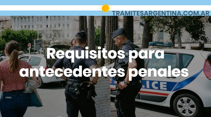 Requisitos para antecedentes penales
