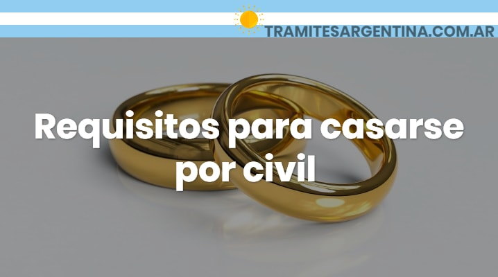 Requisitos para casarse por civil
