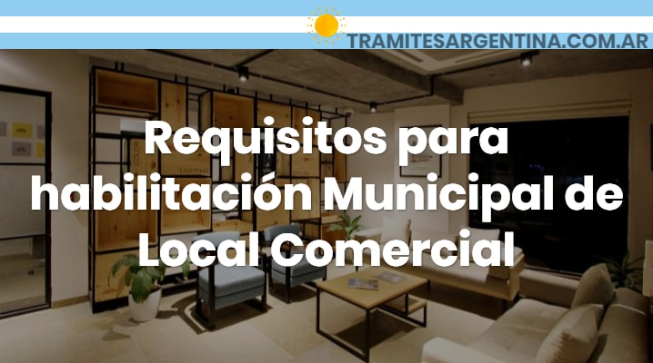 Requisitos para habilitación municipal local comercial