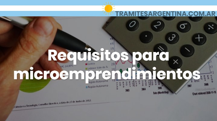 Requisitos para microemprendimientos