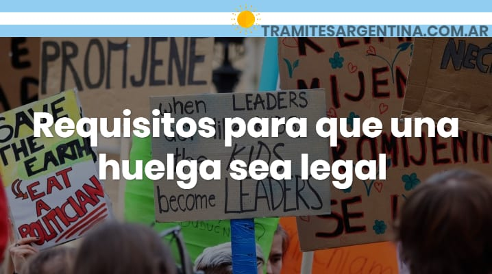Requisitos para que una huelga sea legal