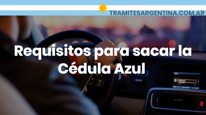 Requisitos para sacar la cédula azul