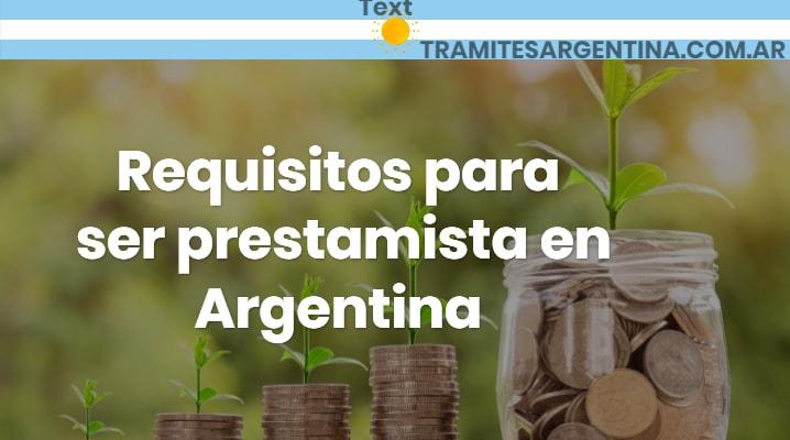 Requisitos para ser prestamista en Argentina
