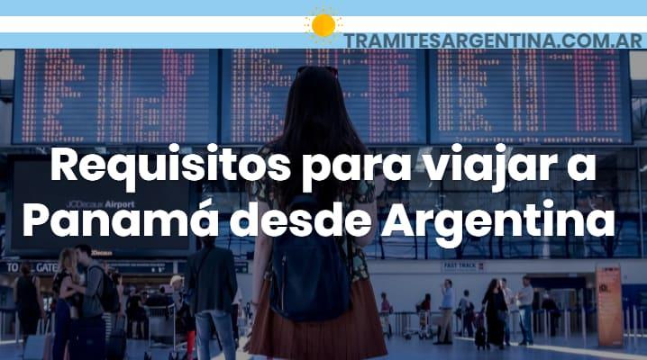 Requisitos para viajar a Panamá desde Argentina