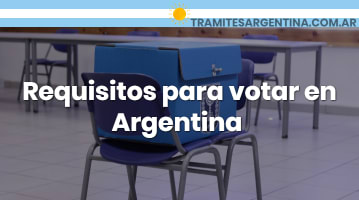 Requisitos para votar en Argentina