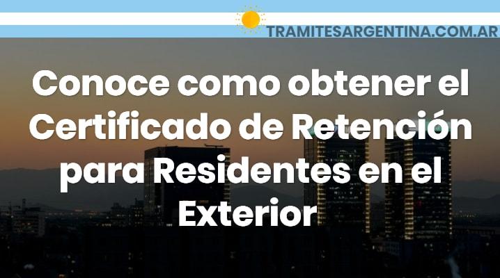 Certificado de retención para residentes en el exterior