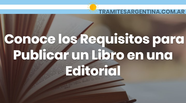 Requisitos para publicar un libro en una editorial
