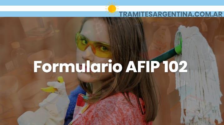 Formulario AFIP 102