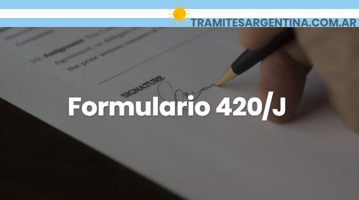 Formulario 420/J