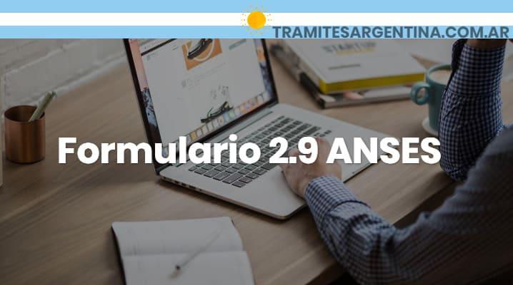 Formulario 2.9 ANSES