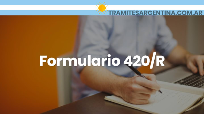 Formulario 420 R