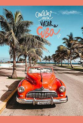 recomendaciones para viajar a cuba