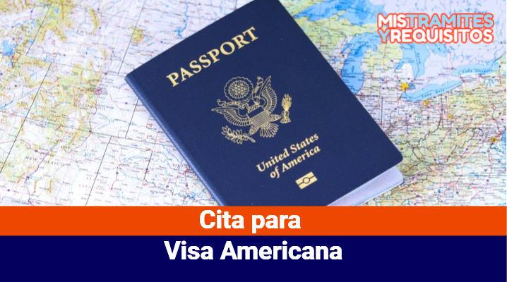 Cita para Visa Americana