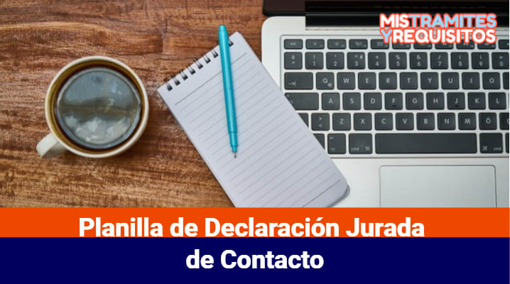 Planilla de Declaración Jurada de Contacto