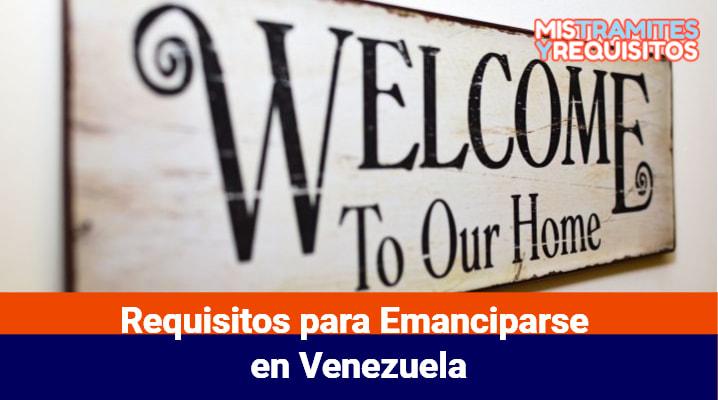 Requisitos para Emanciparse en Venezuela