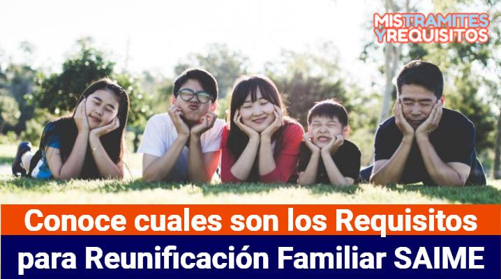 Conoce cuales son los Requisitos para Reunificación Familiar SAIME