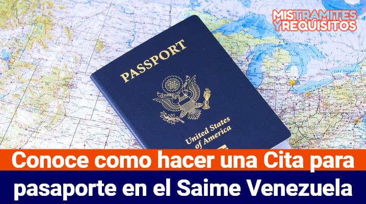Conoce como hacer una Cita para pasaporte en el Saime Venezuela