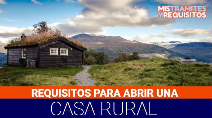 Requisitos para abrir Casa Rural