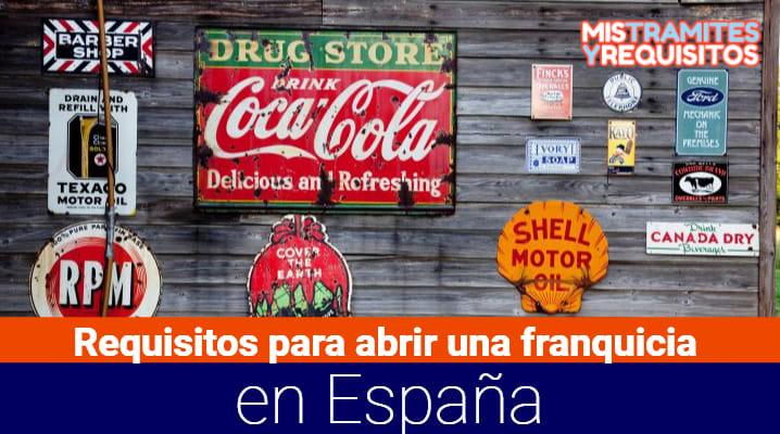 Conoce los Requisitos para abrir una franquicia en España