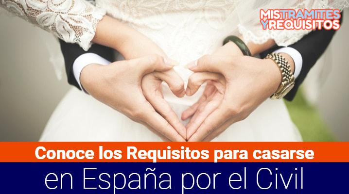 Requisitos para casarse en España
