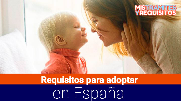 Requisitos para adoptar en España