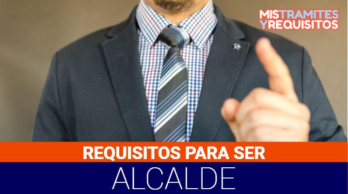 Requisitos para ser Alcalde en España