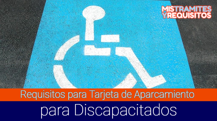 Conoce los Requisitos para Tarjeta de Aparcamiento para Discapacitados