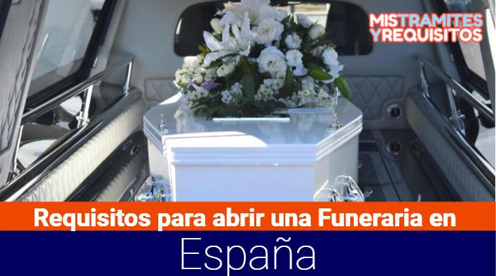 Requisitos para abrir una Funeraria en España