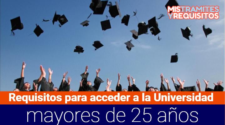 Requisitos para acceder a la Universidad mayores de 25 años